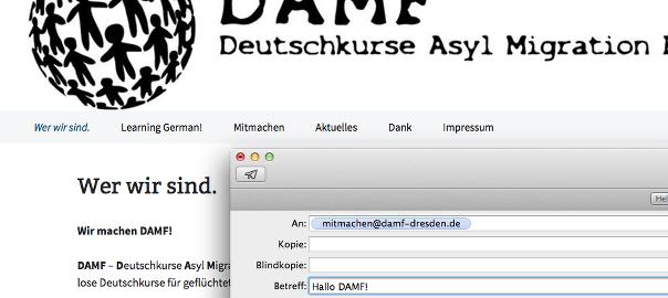 Ihr erreicht DAMF ab sofort unter der neuen Mailadresse mitmachen@damf-dresden.de.